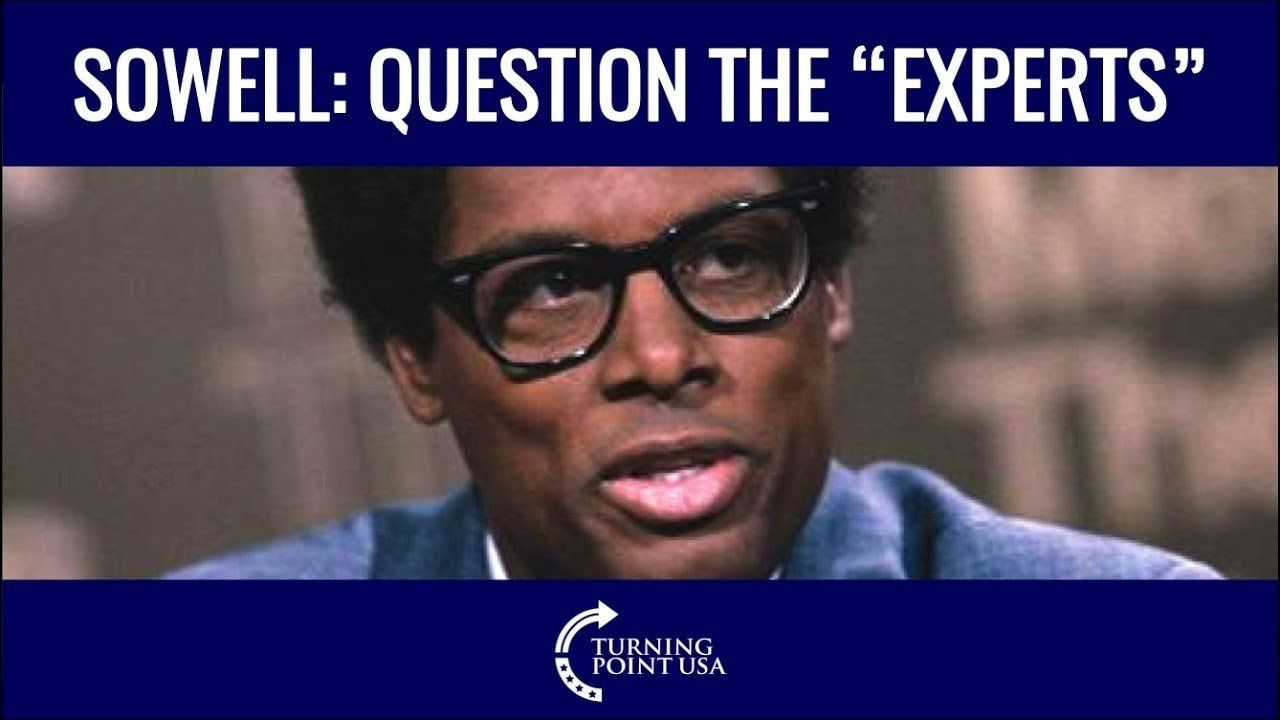 """Sowell: Question The """"Experts"""""""