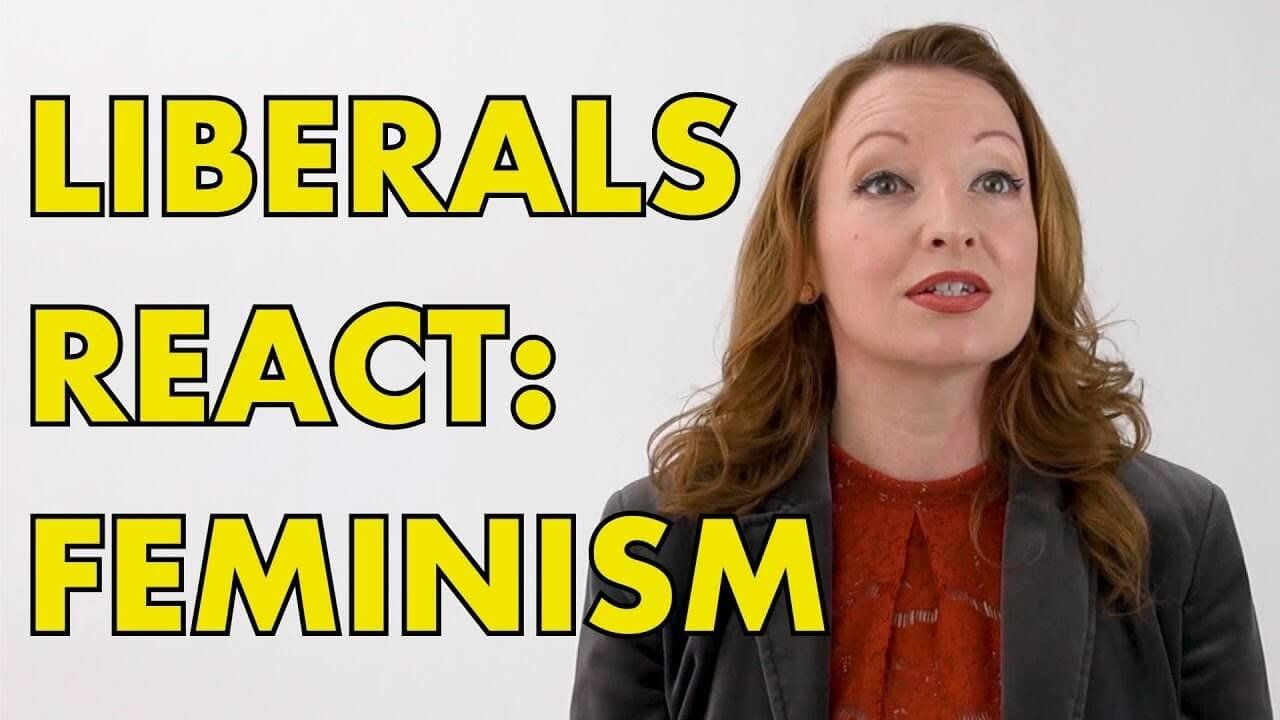 FEMINISM FACT CHECK: Liberals shocked by facts on feminism.