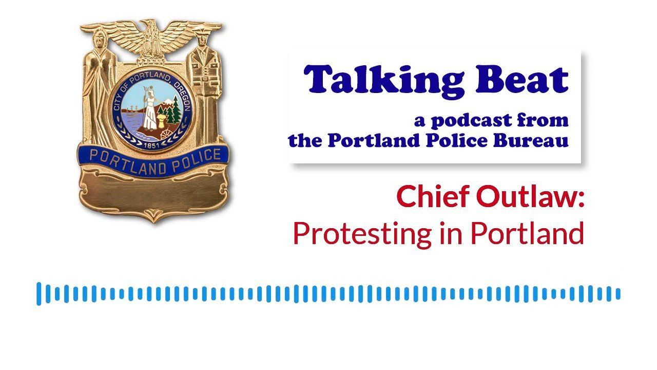 Chief Outlaw: Protests in Portland, Oregon – Talking Beat