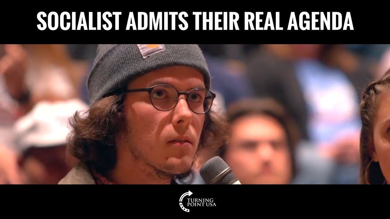 Socialist Admits Their Real Agenda