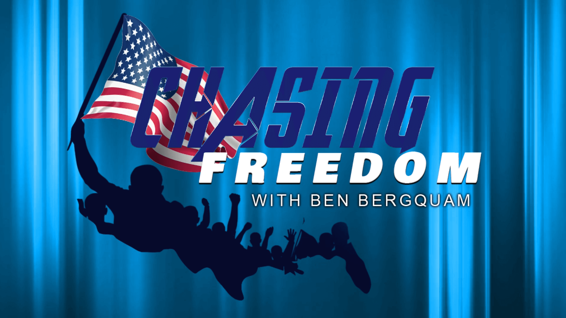 Chasing Freedom with Ben Bergquam