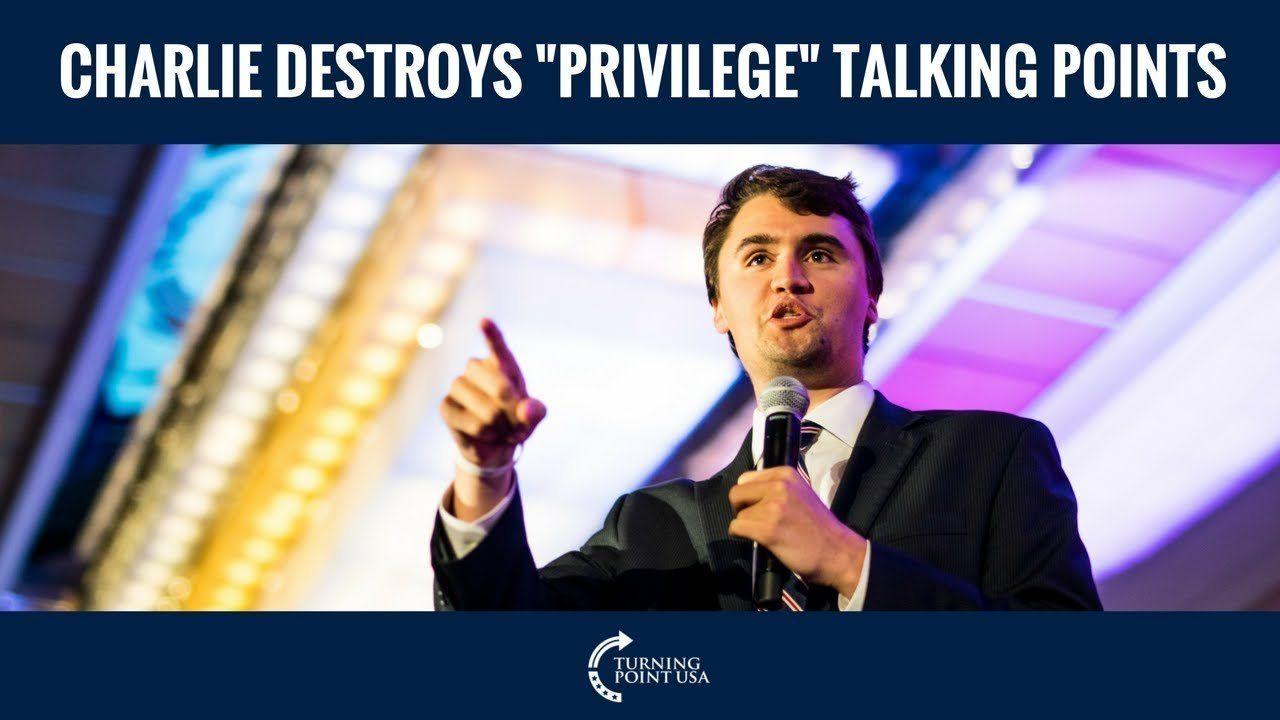 """Charlie Kirk Destroys """"Privilege"""" Talking Points"""