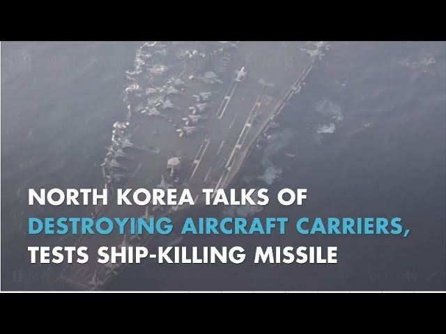 North Korea Talks Of Destroying Aircraft Carriers, Tests Ship-Killing Missile