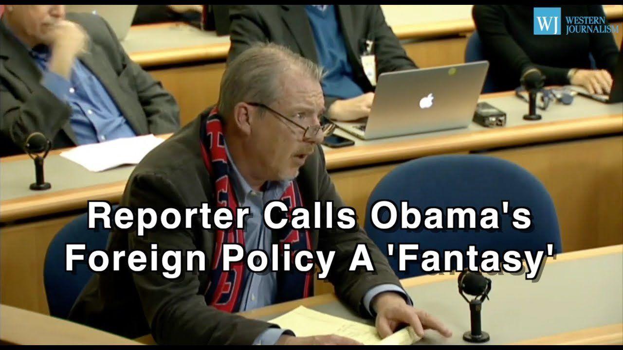 Reporter Calls Obama's Foreign Policy A 'Fantasy'
