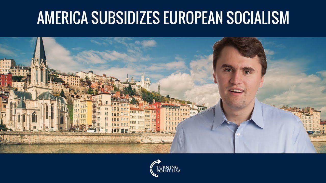 America Subsidizes European Socialism