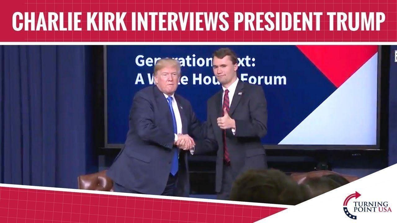 Charlie Kirk Interviews President Donald Trump