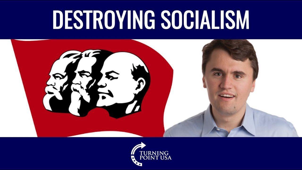 Charlie Kirk Destroys Socialism