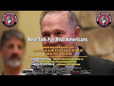 LIVE! WDShow 11-15 The Powers That Be Are Trying To Force Judge Moore Into Oblivion!