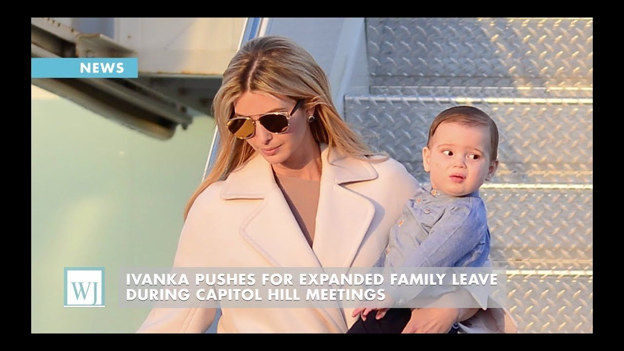 Ivanka Pushes For Expanded Family Leave During Capitol Hill Meetings