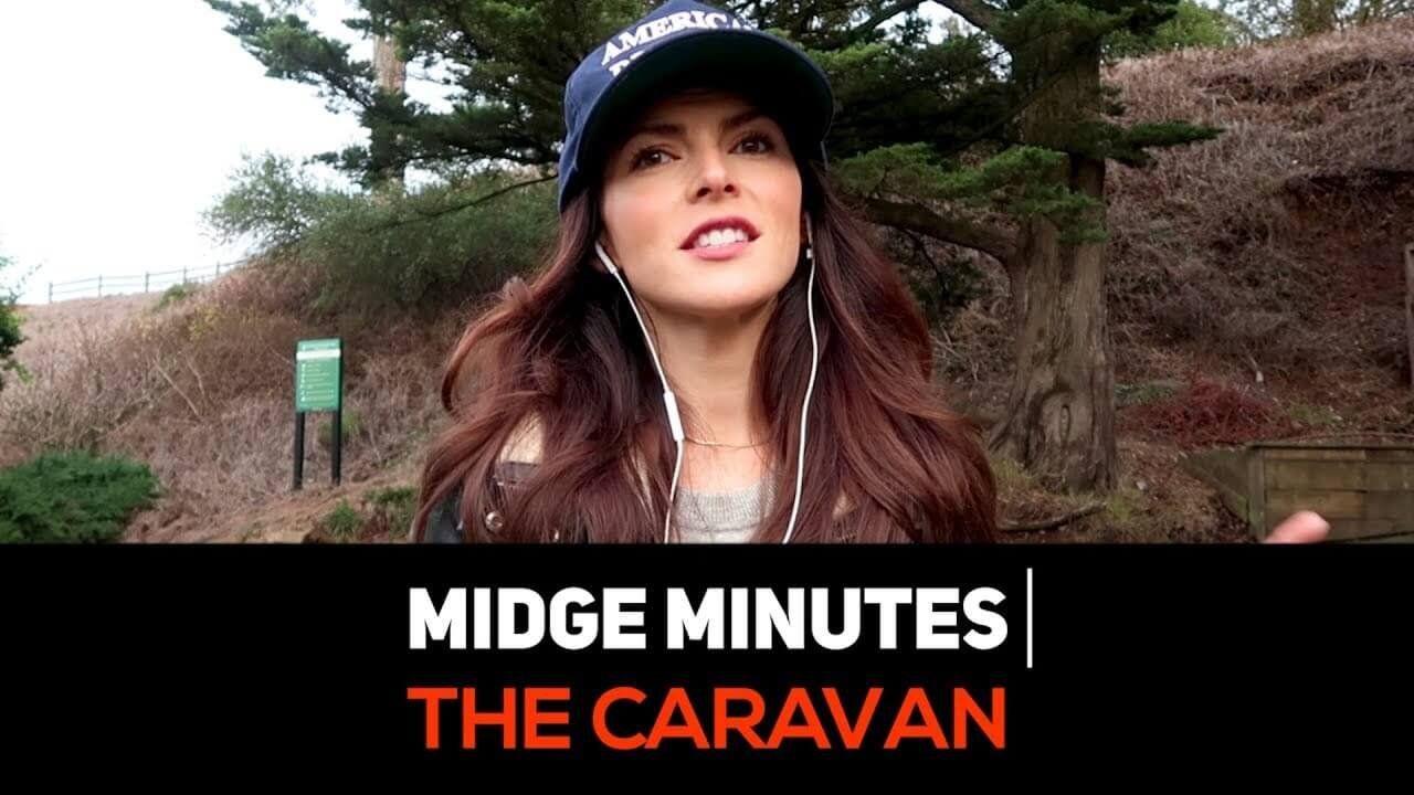 MIDGE MINUTES: The Caravan At The US Mexico Border