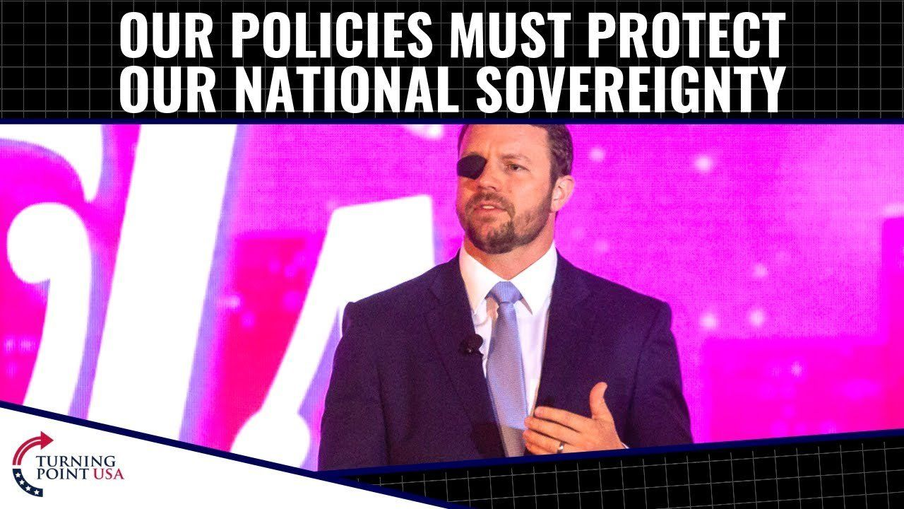 Our Policies Must PROTECT Our National Sovereignty!