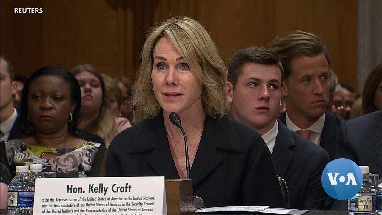 Kelly Craft Confirmed as US Ambassador to UN