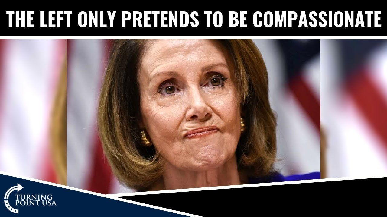The Left Is NOT Compassionate!