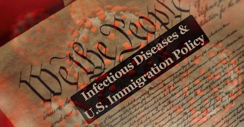 What infectious diseases policy and control can teach Americans about immigration policies