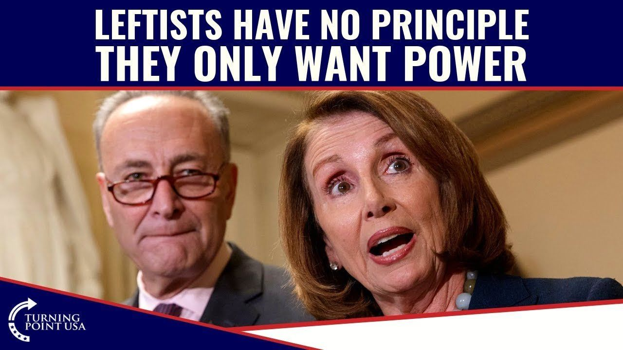 The Left Values Power Over Principle!