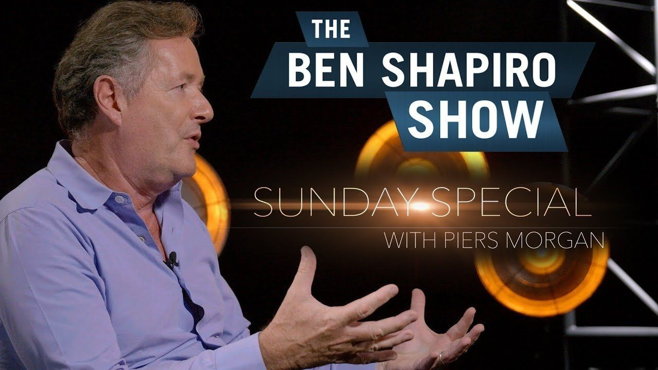 Piers Morgan | The Ben Shapiro Show Sunday Special Ep. 64