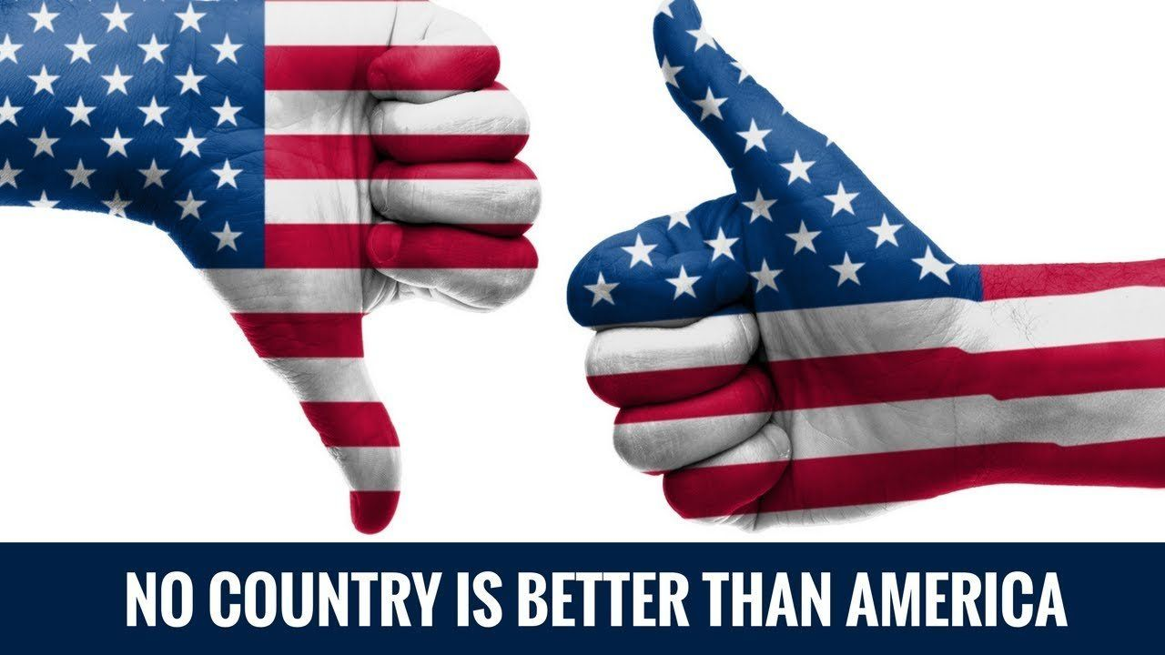 America Is The Greatest Country On Earth