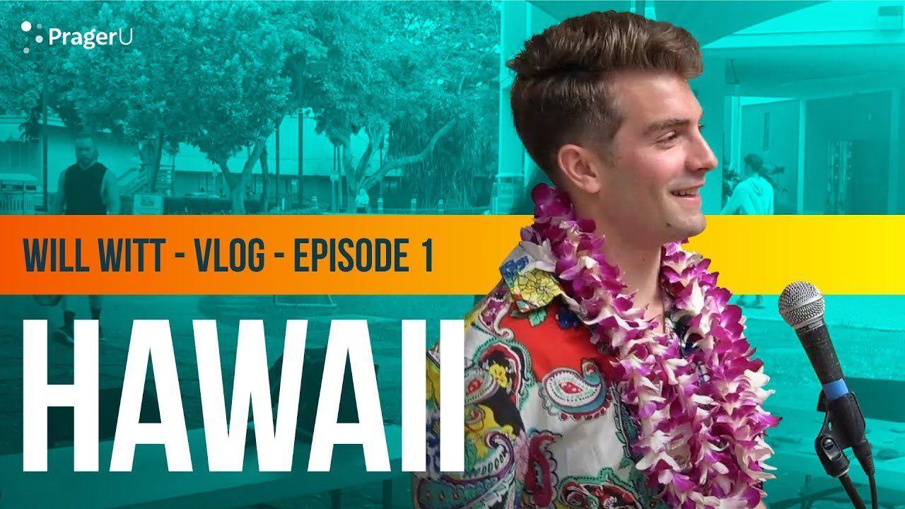 Will Witt's VLOG – Episode 1: Hawaii