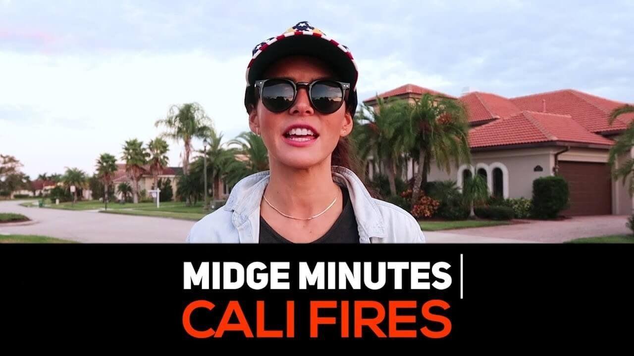 Midge Minutes: CALIFORNIA FIRES.