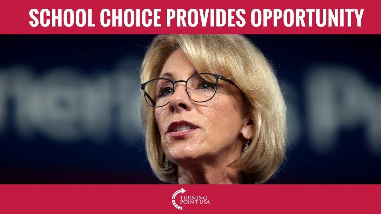 Betsy DeVos: School Choice Provides Opportunity