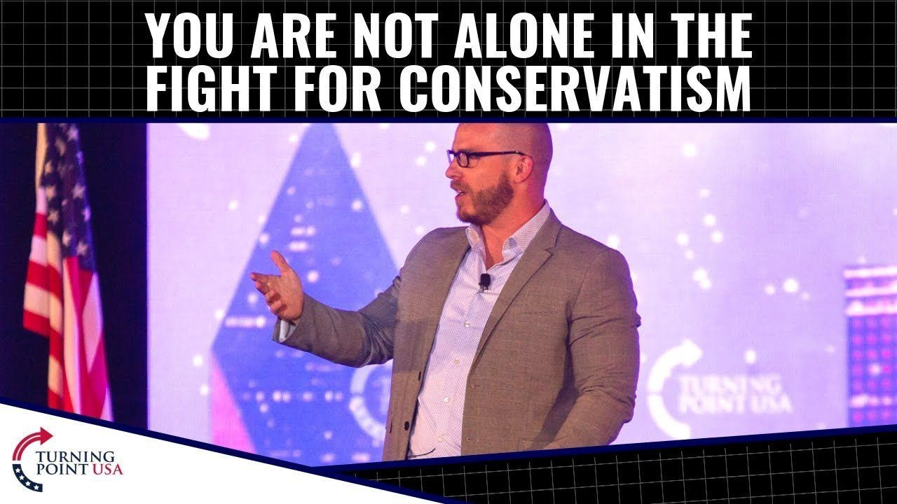 You Are Not Alone In The Fight For Conservatism