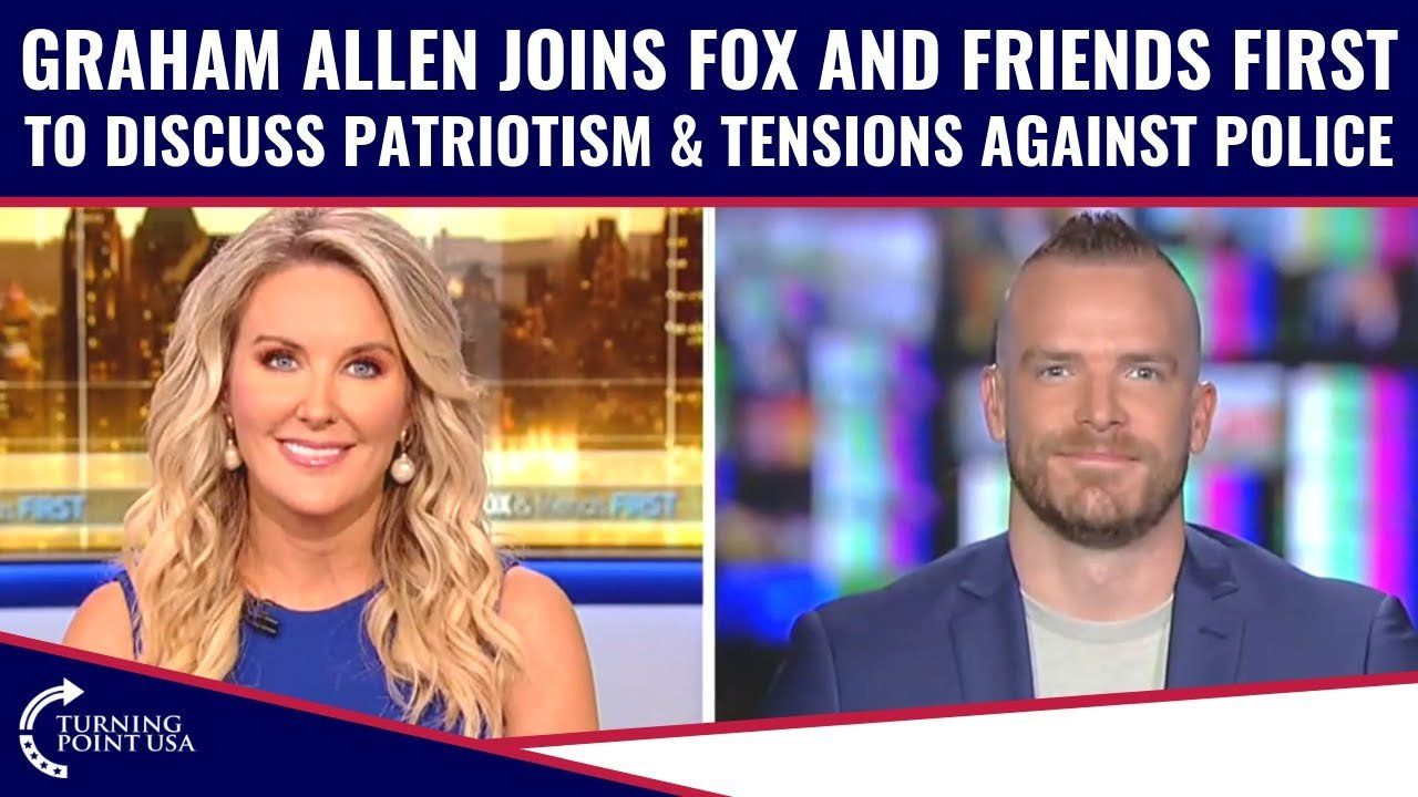 Graham Allen Joins Fox And Friends First To Discuss Patriotism & Tensions Against Police