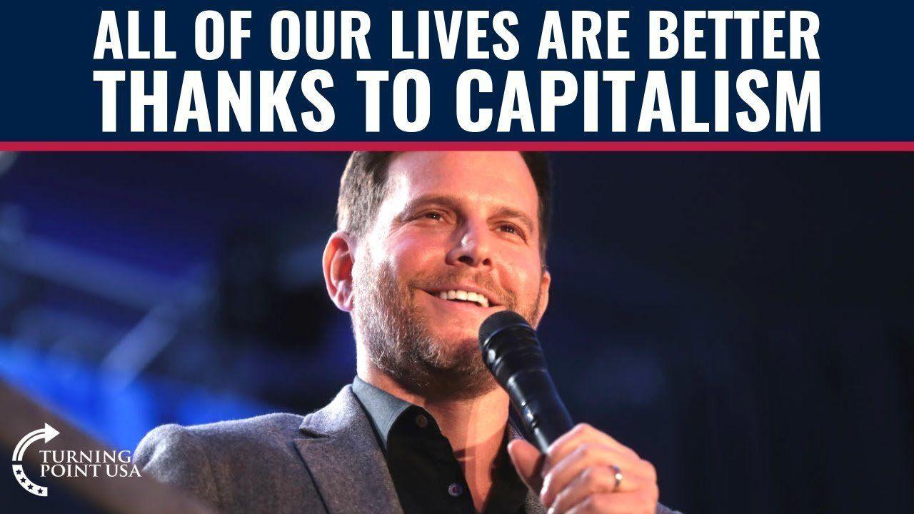 Capitalism IMPROVES LIVES!