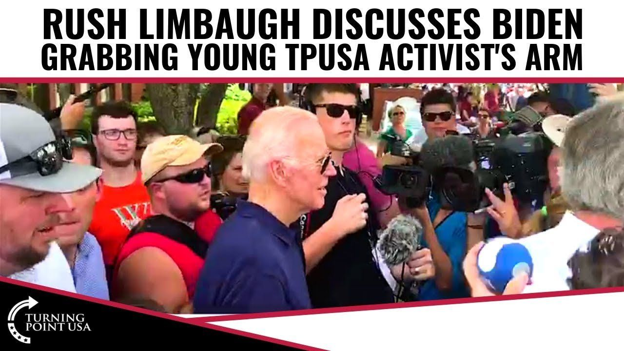 Rush Limbaugh Discusses Joe Biden Grabbing A TPUSA Activist's Arm