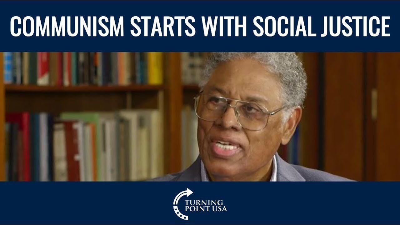 Thomas Sowell: Dangers Of Social Justice