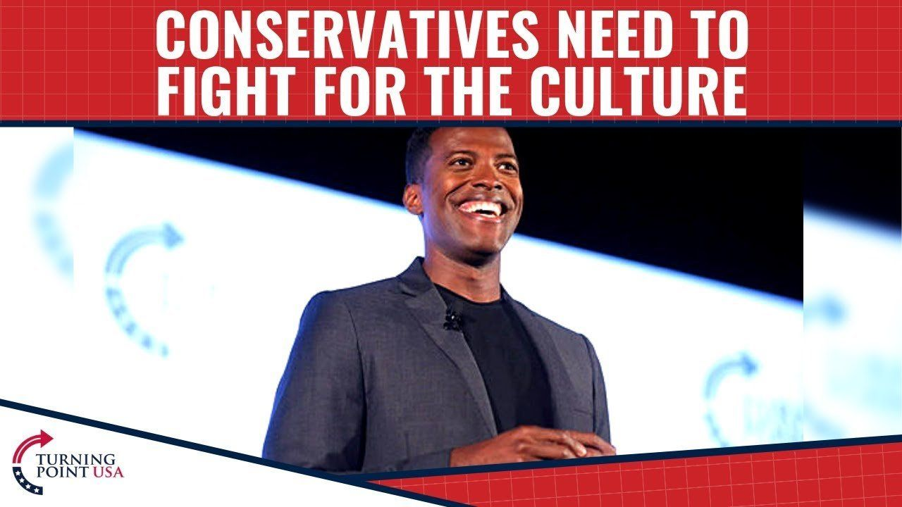 Conservatives Need To Fight For The Culture!