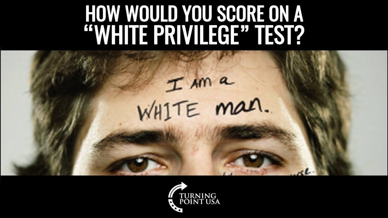 """What Is Your """"White Privilege"""" Score?"""