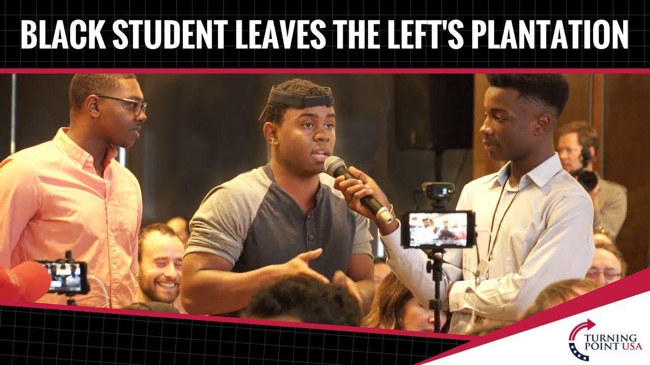 Black Student LEAVES The Left's Plantation!