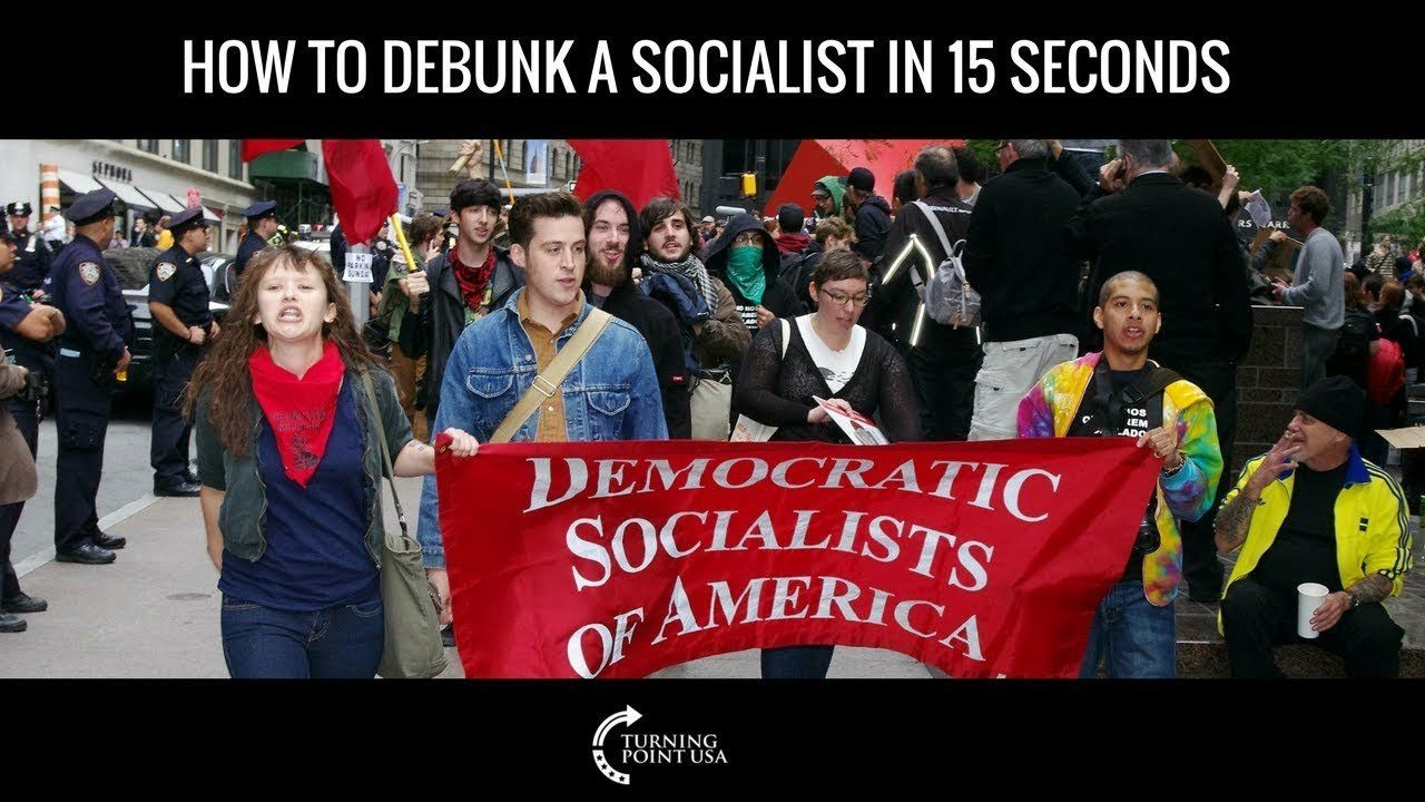 How to Debunk a Socialist in 15 Seconds