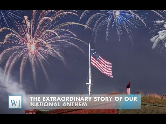 The extraordinary story of our National anthem