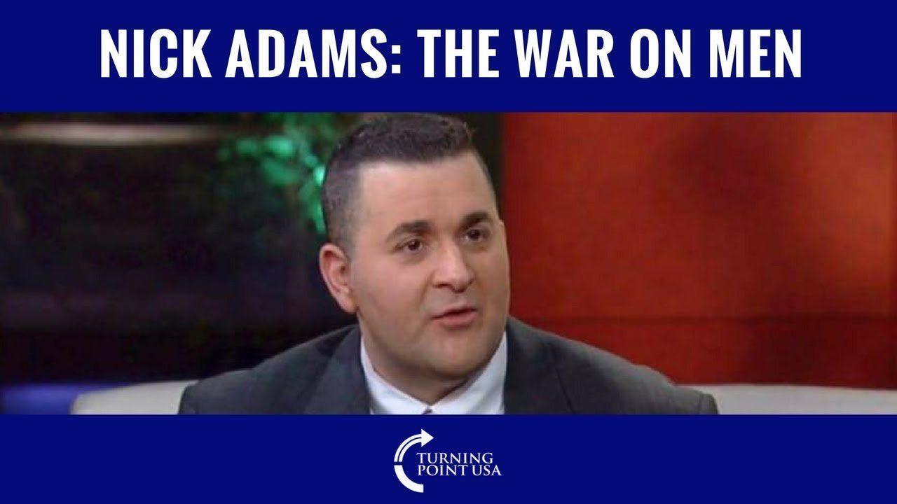 Nick Adams: War On Men