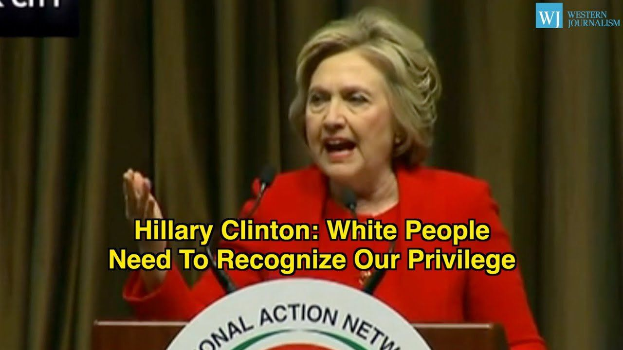 """Hillary Clinton: White People """"Need To Recognize Our Privilege"""""""