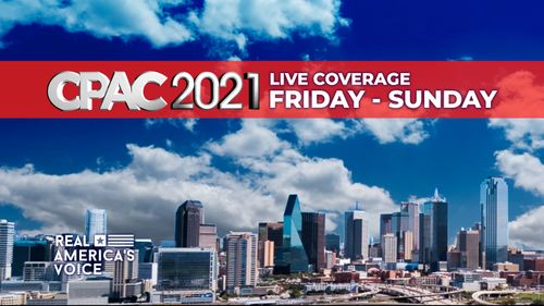 REAL AMERICA'S VOICE ANNOUNCES LIVE SPECIAL COVERAGE OF CPAC DALLAS