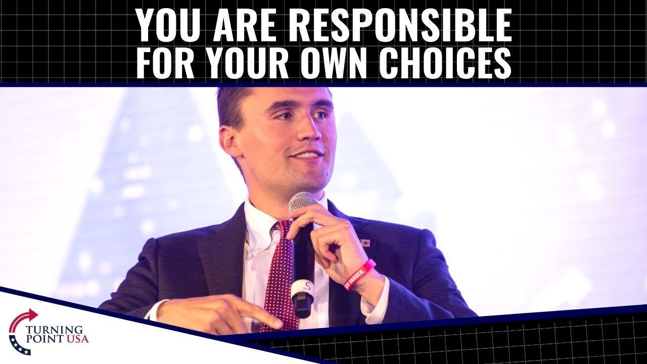 YOU Are Responsible For Your Own Choices!