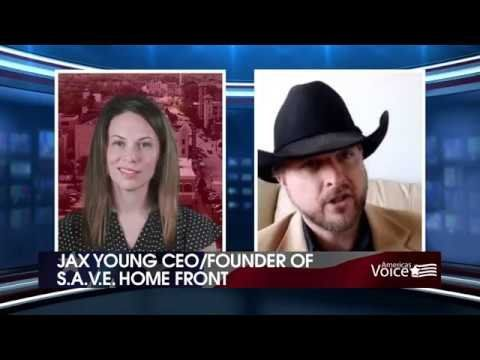 Jax Young – CEO and Founder of S.A.V.E. Home Front