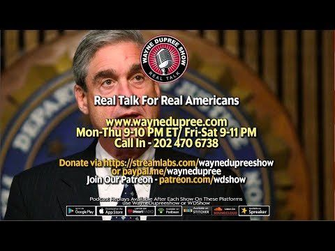 🔥 LIVE! WDShow 9-20 What Exactly Is Mueller Doing And Where Is Investigation Going? 202 470 6738