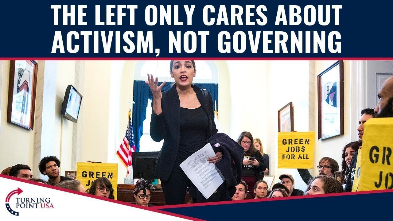 The Left Only Cares About Activism, NOT Governing!