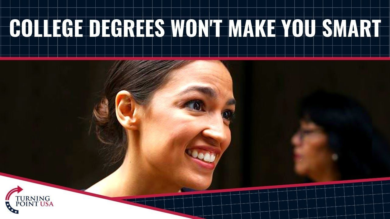 College Degrees Won't Make You Smart