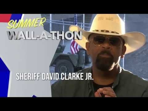 """Sheriff David Clarke Jr.: """"You Can Help Secure Our Border."""""""