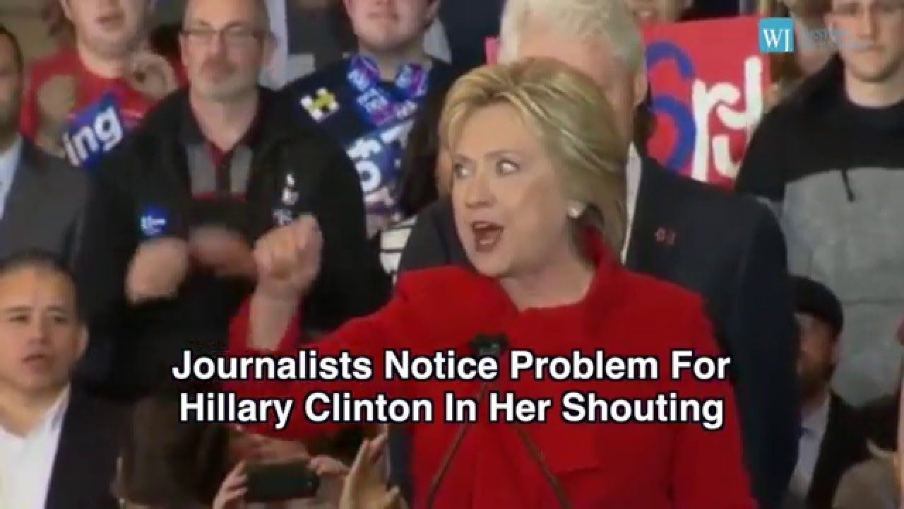 Journalists Notice Problem For Hillary Clinton In Her Shouting