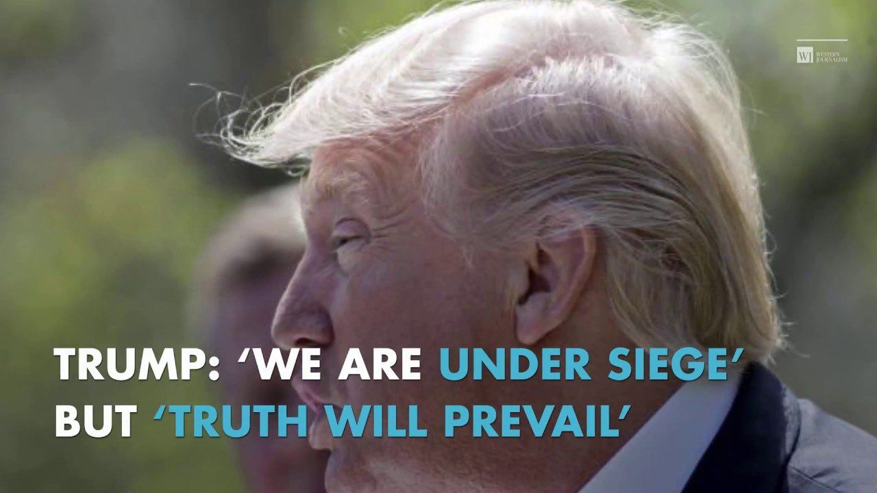 Trump: 'We Are Under Siege' But 'Truth Will Prevail'