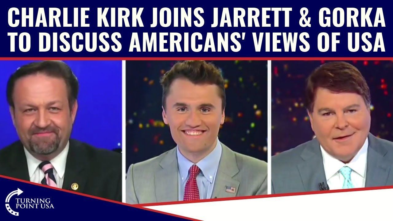 Charlie Kirk Join Gregg Jarrett & Sebastian Gorka To Discuss Americans' Views Of USA