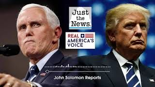 JOHN SOLOMON TALKS WITH GENERAL KEITH KELLOGG ABOUT TRUMP / PENCE RELATIONSHIP