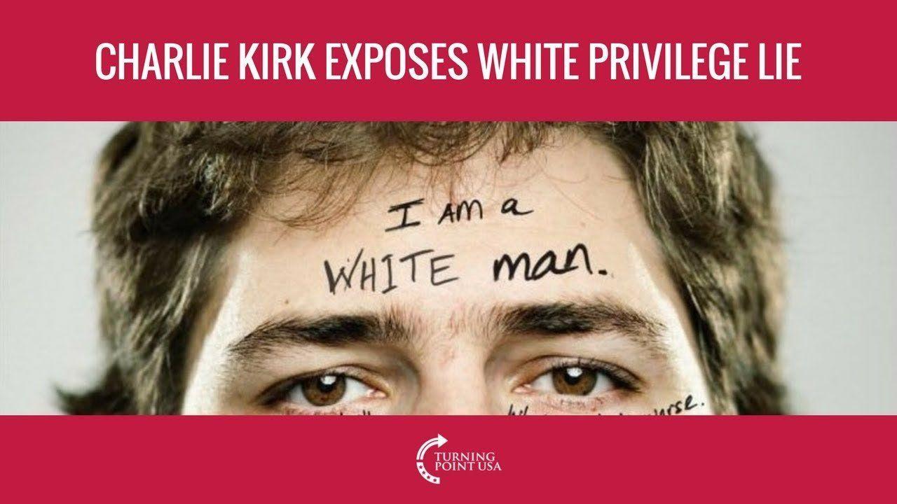 Charlie Kirk Exposes The White Privilege Lie