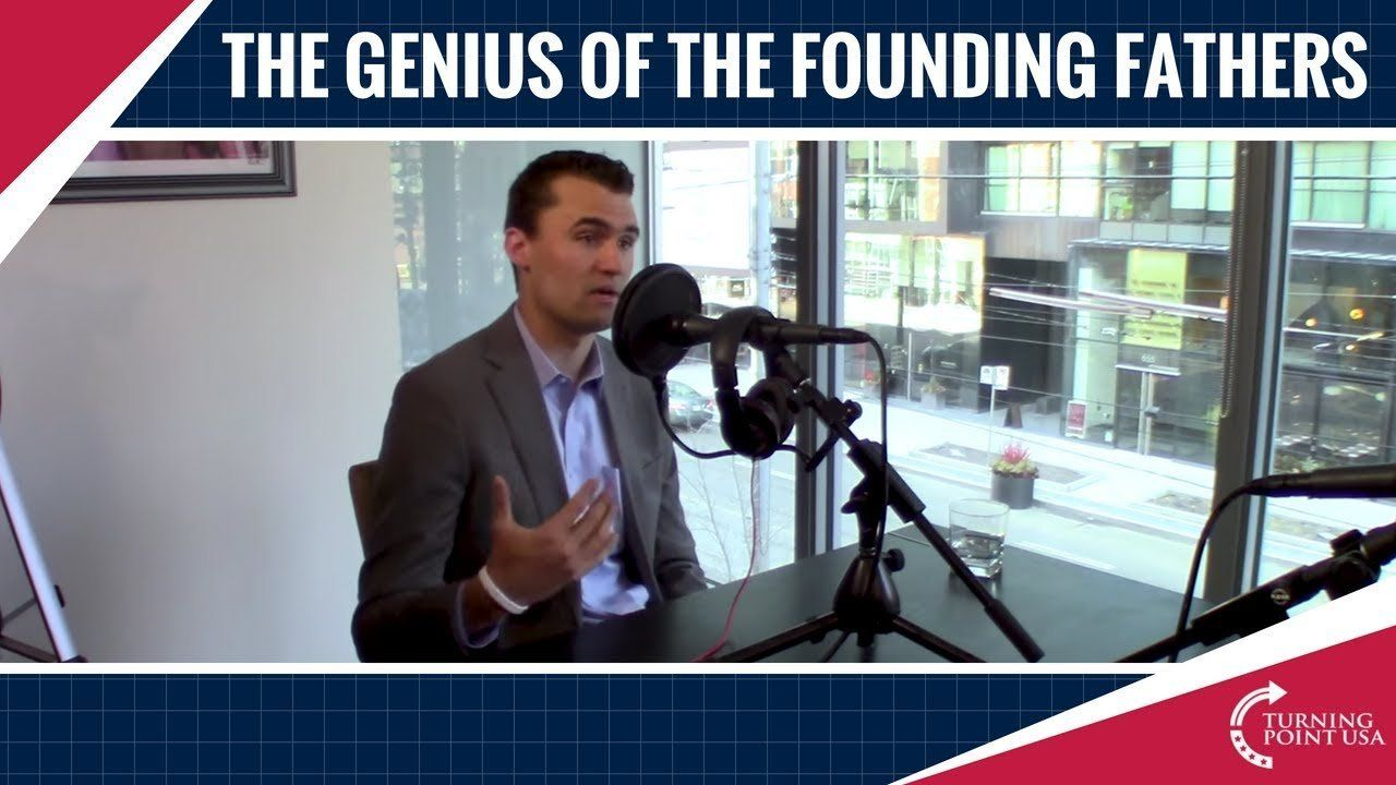 Charlie Kirk And Jordan Peterson Discuss The Genius Of The Founding Fathers