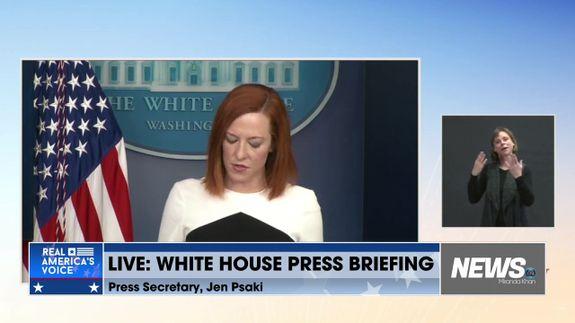 White House Press Briefing by Press Secretary Jen Psaki